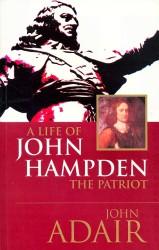 Book Cover: A LIFE OF JOHN HAMPDEN THE PATRIOT (1594-1643)